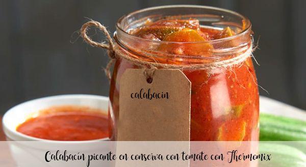 Pikantna cukinia w puszkach pomidorowych z Thermomixem