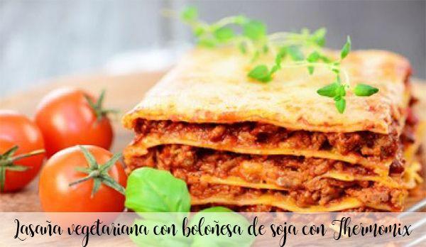Wegetariańska lasagne z sojową bolognese z Thermomixem