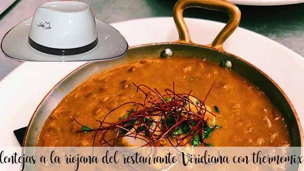 Soczewica Riojan z restauracji Viridiana z termomiksem