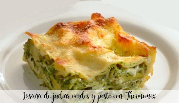 Lasagne z zieloną fasolką i pesto z Thermomixem