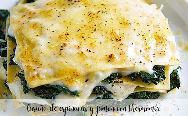 Lasagne ze szpinakiem i szynką z Thermomixem