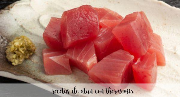 30 przepisów z tuńczykiem z termomiksem