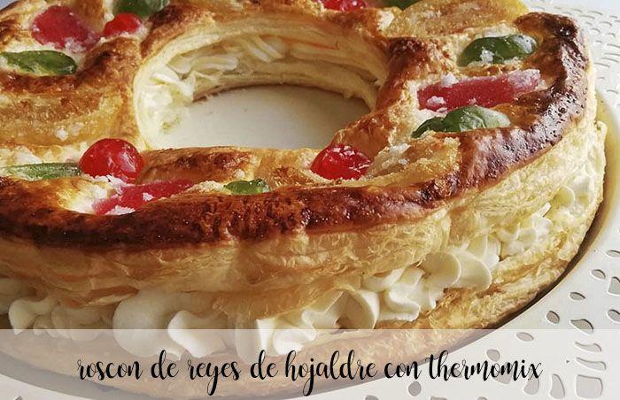 Roscón de Reyes z ciasta francuskiego z Thermomixem