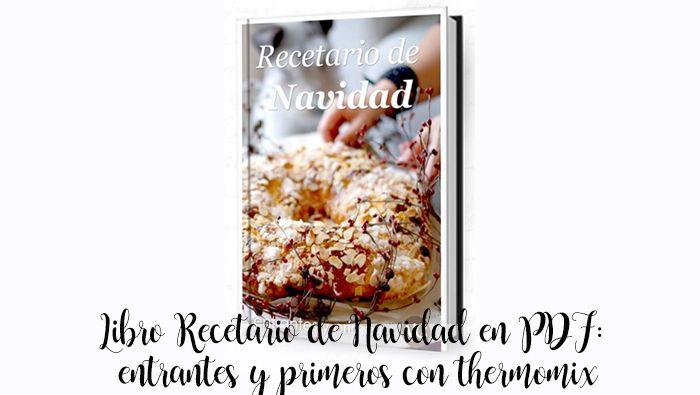 Świąteczna książka kucharska w PDF: przystawki i pierwsze z termomiksem