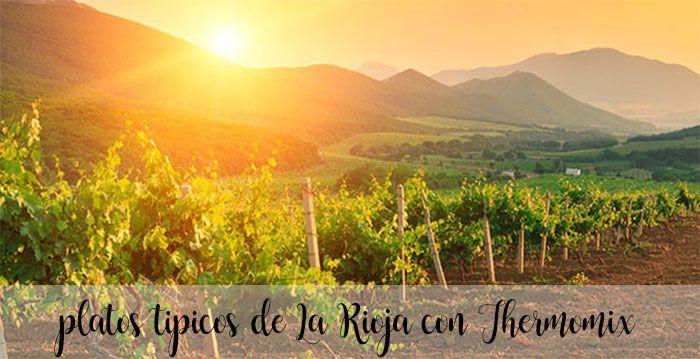 10 typowych dań La Rioja z Thermomixem
